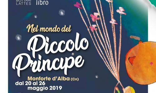"""""""Nel Mondo del Piccolo Principe"""", protagonista di Vivolibro 2019 a Monforte d'Alba dal 20 al 26 Maggio, tanti bambini delle scuole piemontesi e liguri"""